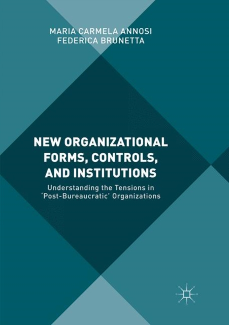 New Organizational Forms, Controls, and Institutions
