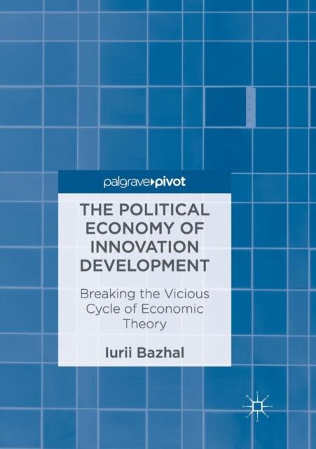 Political Economy of Innovation Development