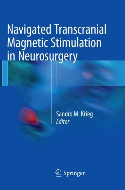Navigated Transcranial Magnetic Stimulation in Neurosurgery