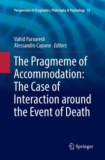 Pragmeme of Accommodation: The Case of Interaction around the Event of Death