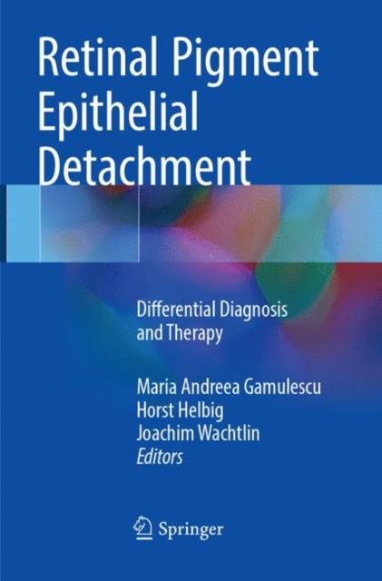 Retinal Pigment Epithelial Detachment