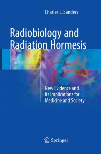 Radiobiology and Radiation Hormesis