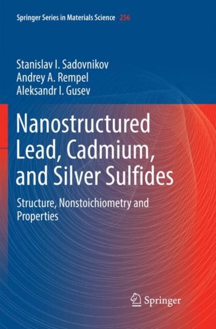 Nanostructured Lead, Cadmium, and Silver Sulfides