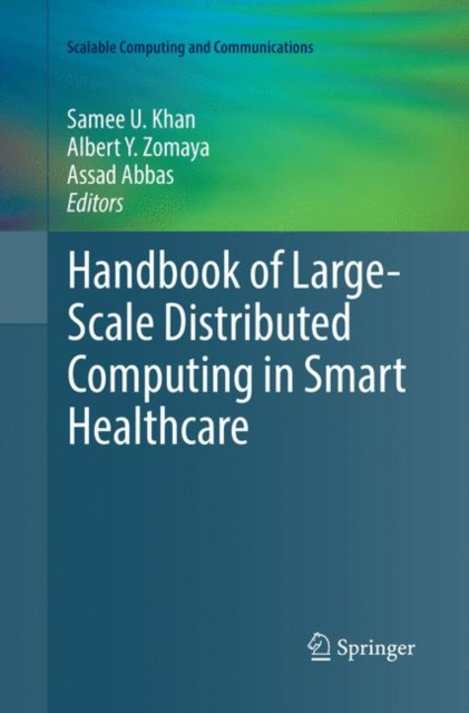 Handbook of Large-Scale Distributed Computing in Smart Healthcare