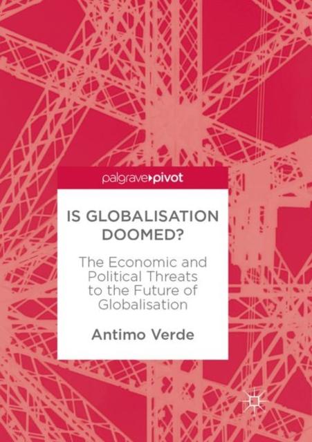 Is Globalisation Doomed?