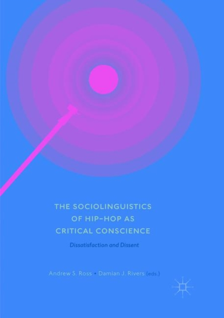 Sociolinguistics of Hip-hop as Critical Conscience