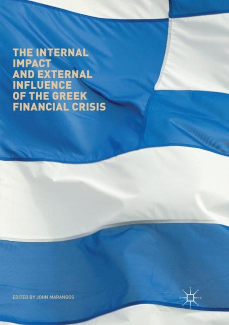Internal Impact and External Influence of the Greek Financial Crisis