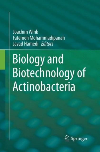 Biology and Biotechnology of Actinobacteria