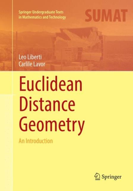 Euclidean Distance Geometry