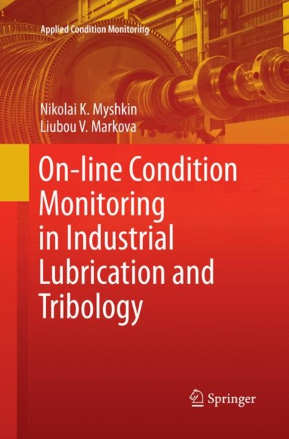 On-line Condition Monitoring in Industrial Lubrication and Tribology