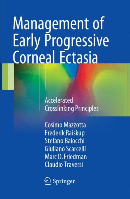 Management of Early Progressive Corneal Ectasia