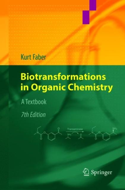 Biotransformations in Organic Chemistry