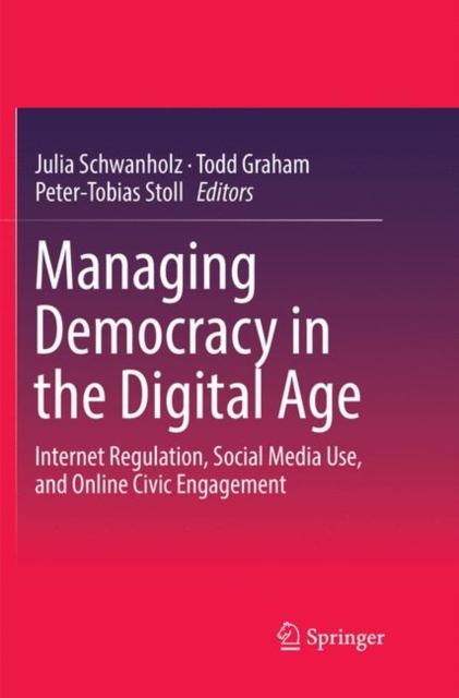 Managing Democracy in the Digital Age