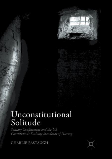 Unconstitutional Solitude