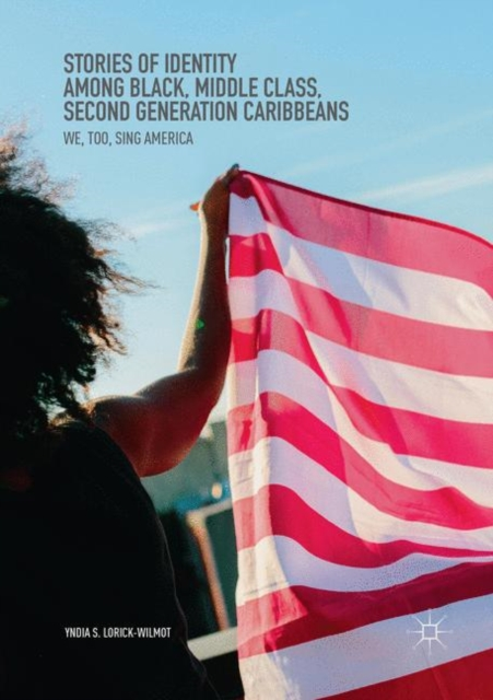 Stories of Identity among Black, Middle Class, Second Generation Caribbeans