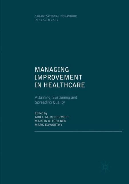Managing Improvement in Healthcare