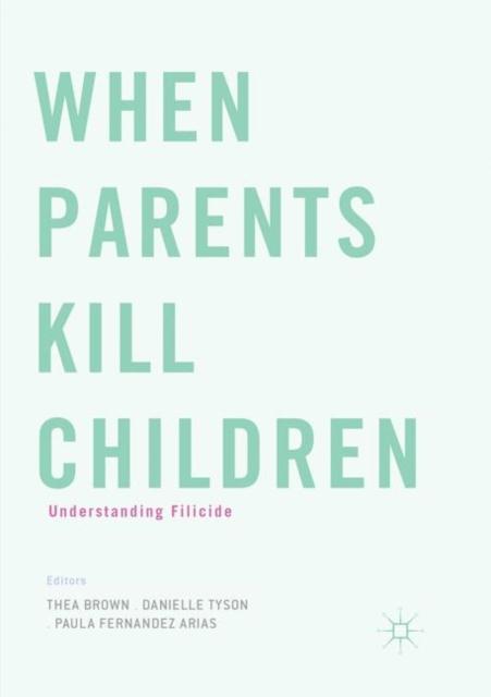 When Parents Kill Children