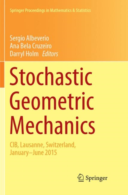Stochastic Geometric Mechanics