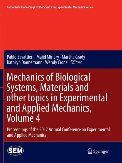 Mechanics of Biological Systems, Materials and other topics in Experimental and Applied Mechanics, Volume 4