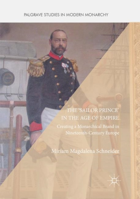 'Sailor Prince' in the Age of Empire