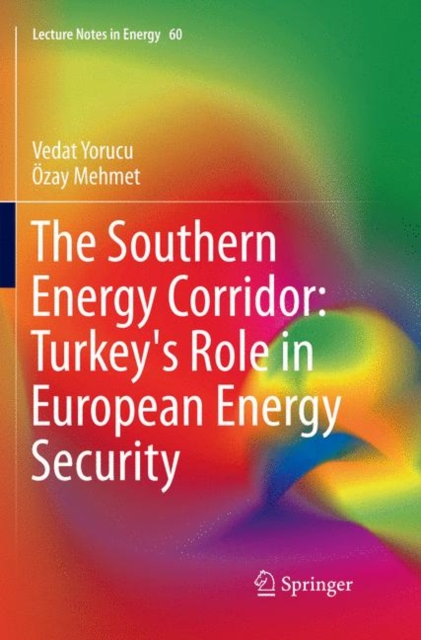Southern Energy Corridor: Turkey's Role in European Energy Security