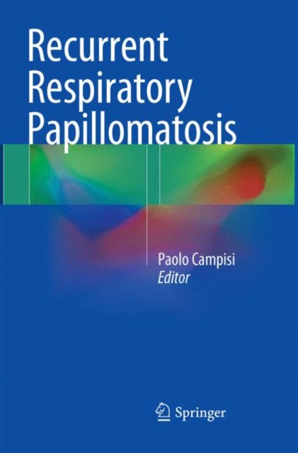 Recurrent Respiratory Papillomatosis