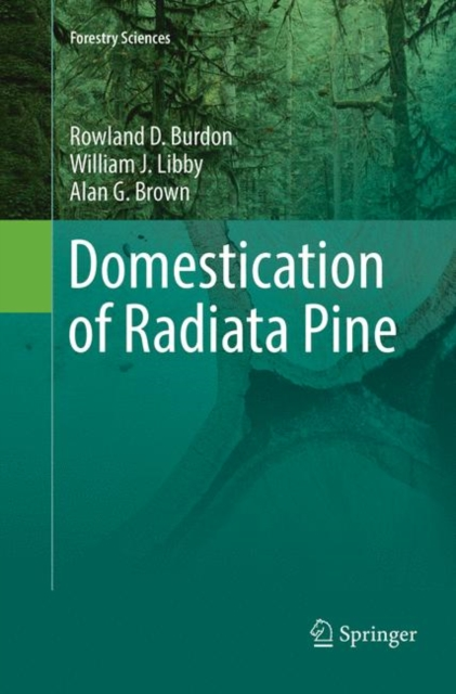 Domestication of Radiata Pine