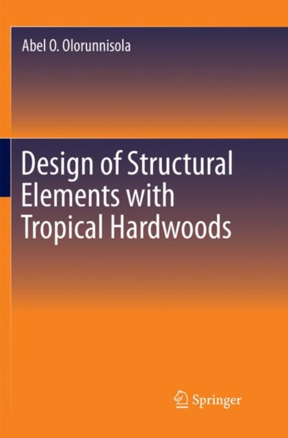 Design of Structural Elements with Tropical Hardwoods