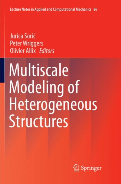 Multiscale Modeling of Heterogeneous Structures