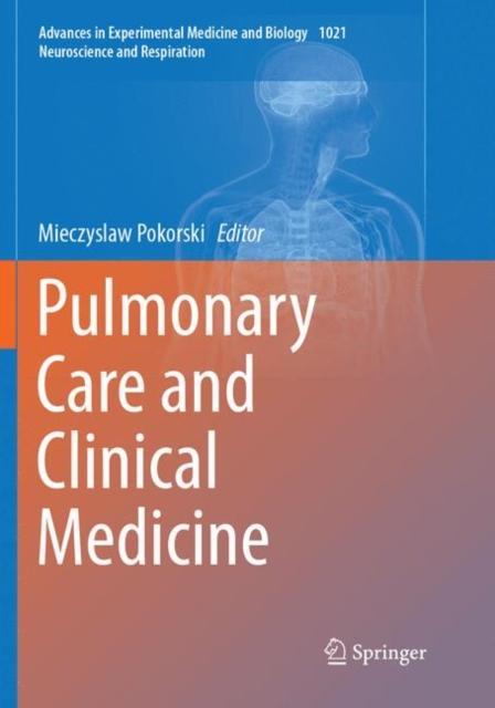 Pulmonary Care and Clinical Medicine