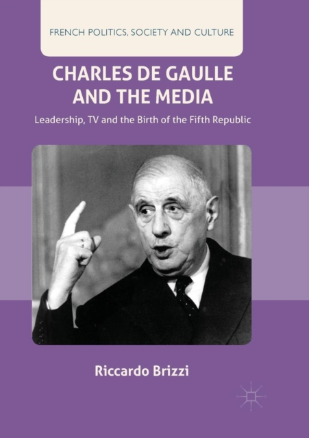 Charles De Gaulle and the Media