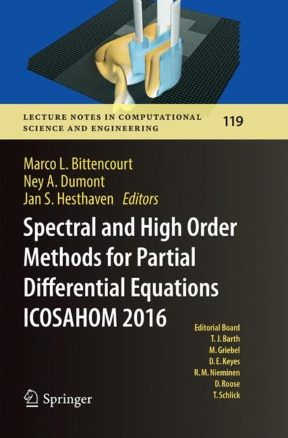 Spectral and High Order Methods for Partial Differential Equations  ICOSAHOM 2016