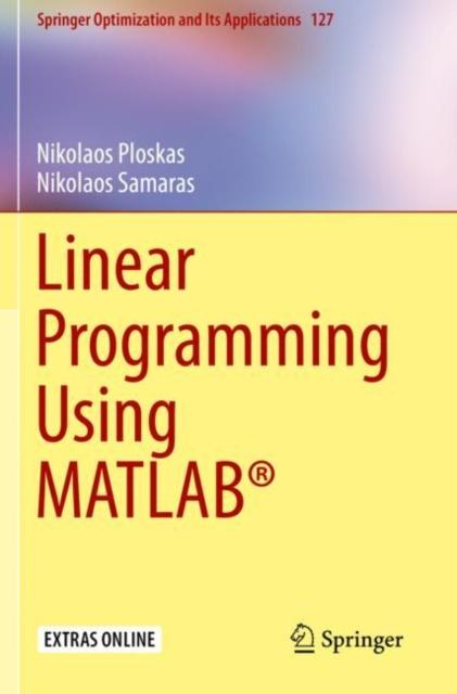 Linear Programming Using MATLAB (R)
