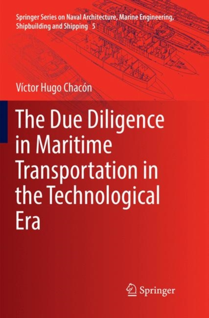Due Diligence in Maritime Transportation in the Technological Era
