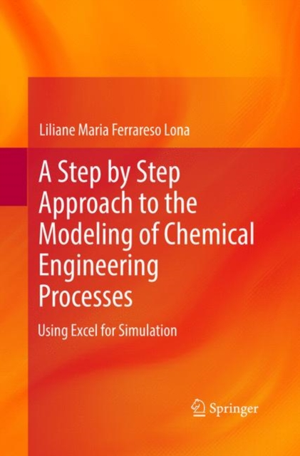 Step by Step Approach to the Modeling of Chemical Engineering Processes