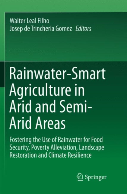 Rainwater-Smart Agriculture in Arid and Semi-Arid Areas