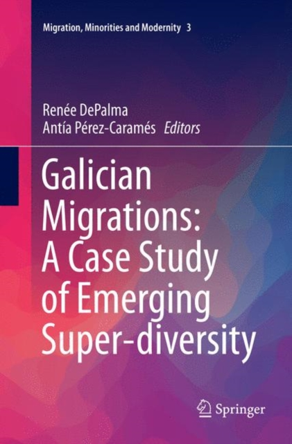 Galician Migrations: A Case Study of Emerging Super-diversity