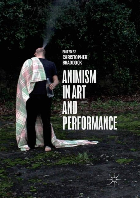 Animism in Art and Performance