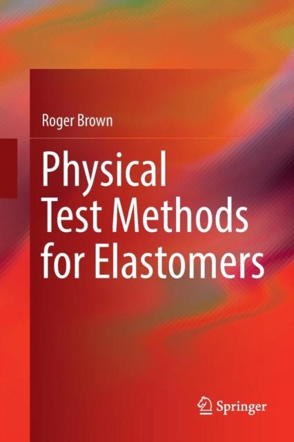 Physical Test Methods for Elastomers