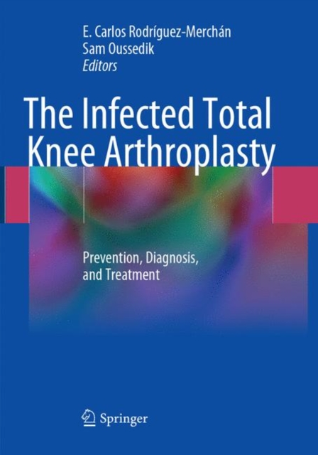 Infected Total Knee Arthroplasty