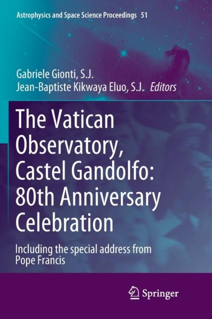 Vatican Observatory, Castel Gandolfo: 80th Anniversary Celebration
