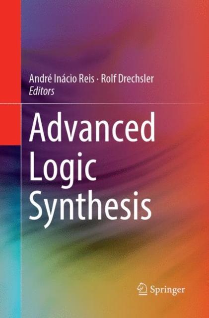 Advanced Logic Synthesis