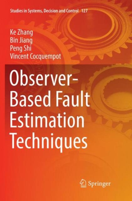 Observer-Based Fault Estimation Techniques