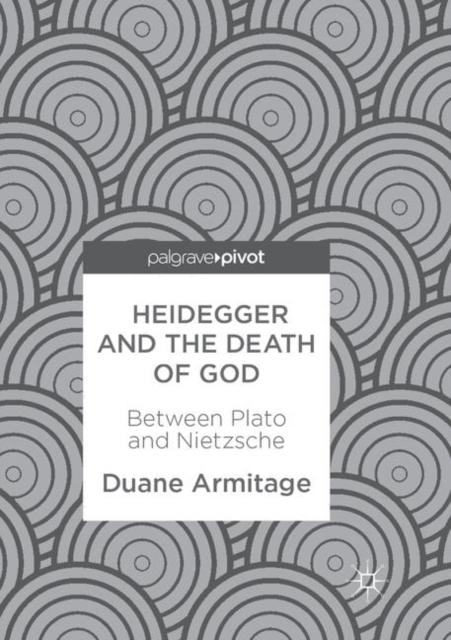 Heidegger and the Death of God