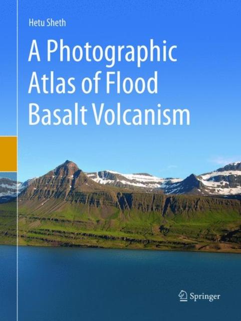 Photographic Atlas of Flood Basalt Volcanism