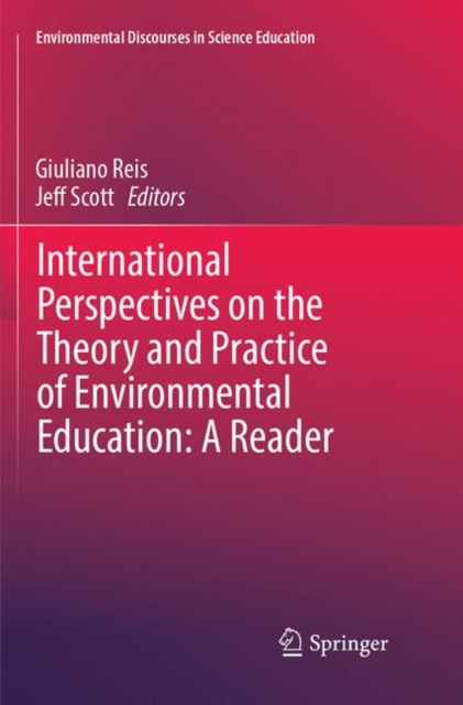 International Perspectives on the Theory and Practice of Environmental Education: A Reader