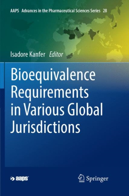 Bioequivalence Requirements in Various Global Jurisdictions