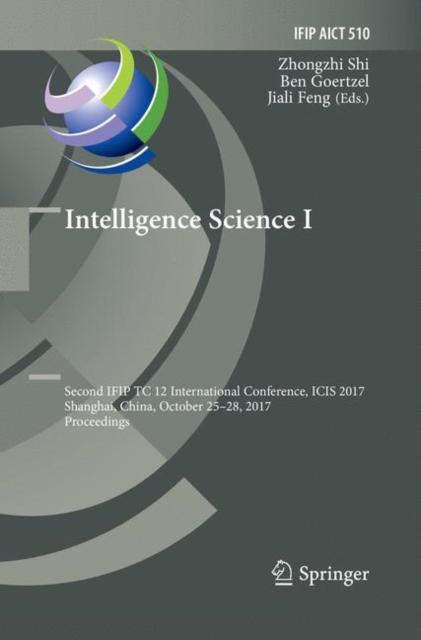 Intelligence Science I