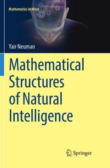 Mathematical Structures of Natural Intelligence