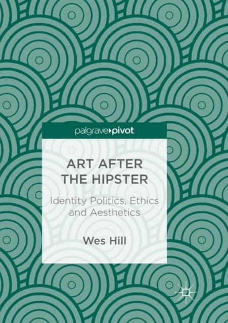Art after the Hipster